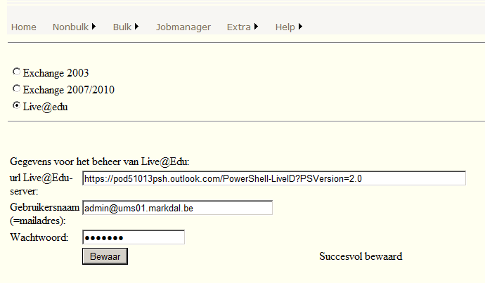 8.3 Live@edu 8.3.1 Setup 1. Start een powershell op en geeft volgend commando in: $Session = New-PSSession -ConfigurationName Microsoft.Exchange -ConnectionUri https://ps.outlook.