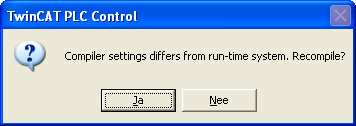 - Ga naar rolmenu Online Klik op Login (F11) - Compiler setttings differs from run-time system. Recompile? - Klik op Ja (het programma wordt gecontroleerd op fouten) - No program on the controller!