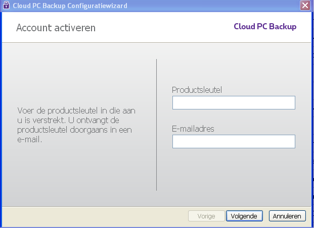 2. Installeer Cloud PC Backup Binnen enkele minuten kan u uw Cloud PC Backup account installeren en activeren. 1.