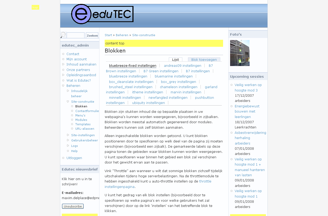 Block options Een Block is een blok die zichtbaar is op de website van Edutec. U kunt per newsletter een Block voorzien op de website zodat mensen zich kunnen inschrijven voor uw newsletter.