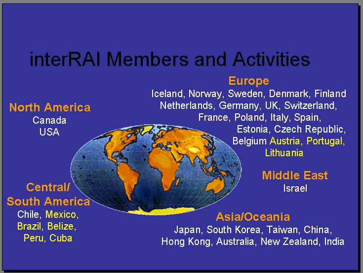 interrai Members and Activities North America Canada USA Central/ South America Chile, Mexico, Brazil,