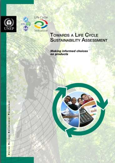 Introduction Life cycle sustainability assessment (LCSA) refers to