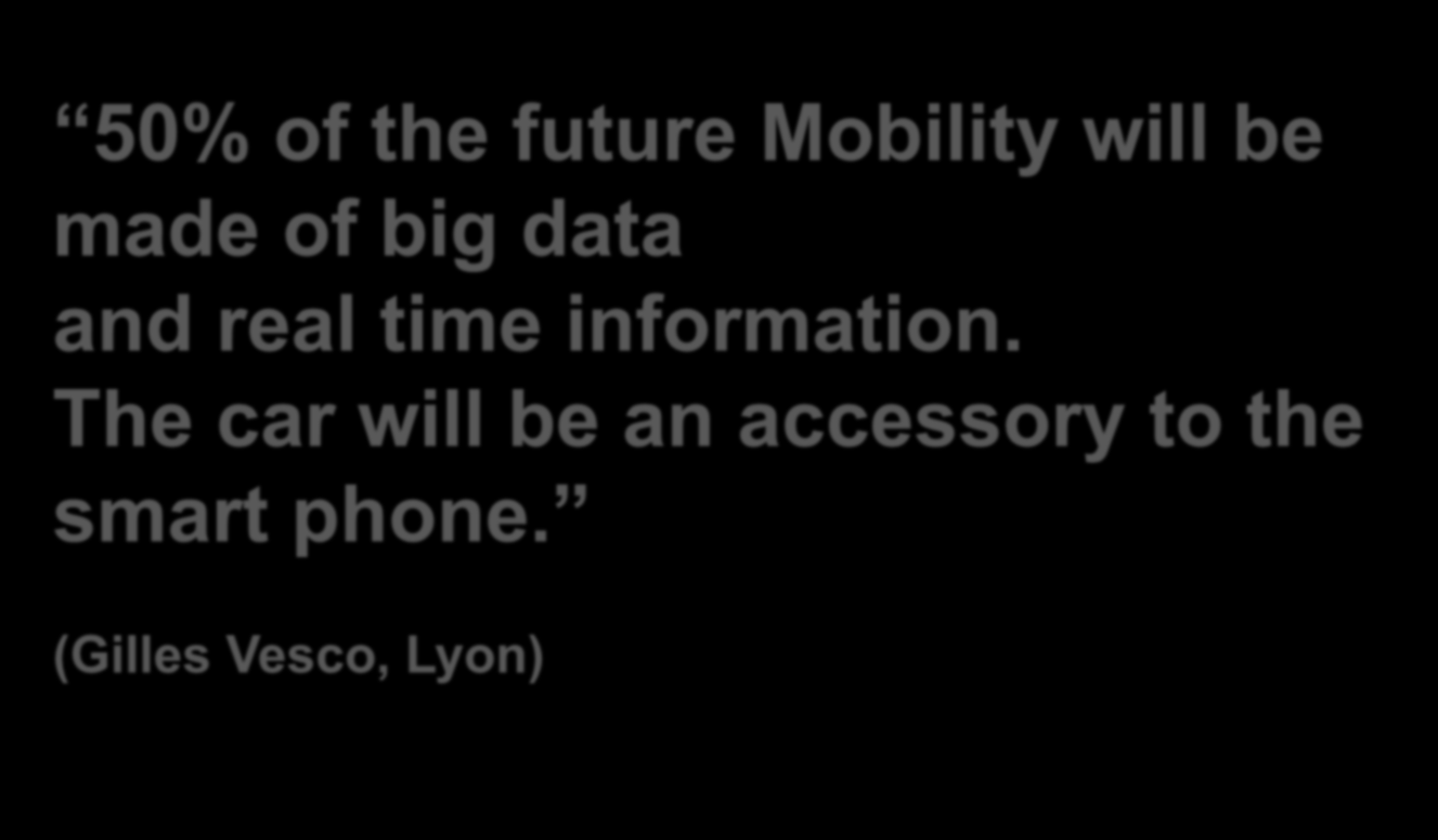 50% of the future Mobility will be made of big data and real time