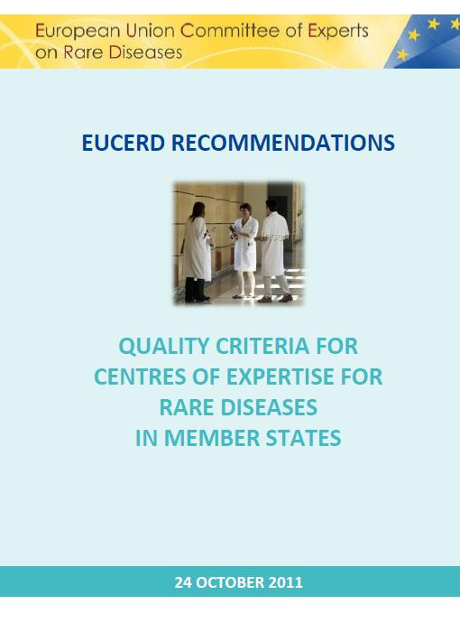 EUCERD Criteria for designation of CEs for RD in MS 1/2 1. Capacity to produce and adhere to good practice guidelines for diagnosis and care. 2.