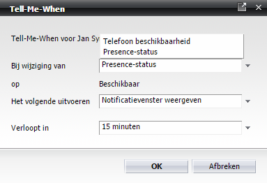 Tell-Me-When functie OpenScape Webclient Tell-Me-When Met de Tell-Me-When functie kan je UC een melding laten geven wanneer: iemand zijn Presence Status terug verandert naar Available/Beschikbaar.