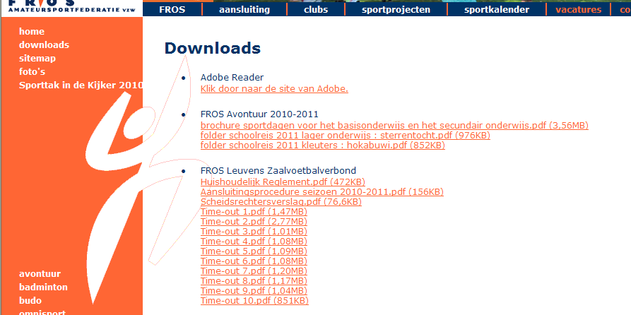 4.B. DOWNLOADS Via de link Downloads (links), kan men de nodige documenten van het FROS Leuvens Zaalvoetbalverbond (in pdf-formaat) downloaden.