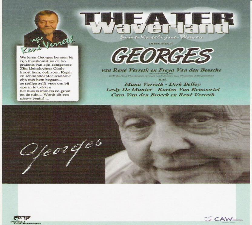 Play George Another example is the play George, developed in 2007 by the Flemish Reporting Point for Elderly abuse (in cooperation with René Verreth, theater Waverland).