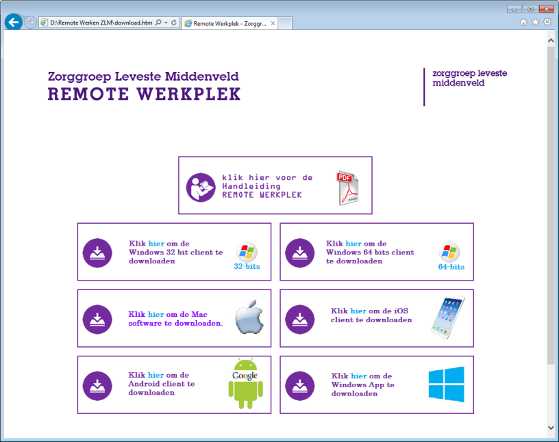 INSTALLEREN SOFTWARE OP THUISWERKPLEK (EENMALIG ) Open de browser (Internet Explorer, Google Chrome, Safari, etc) en navigeer naar: https://werkplek.leveste.