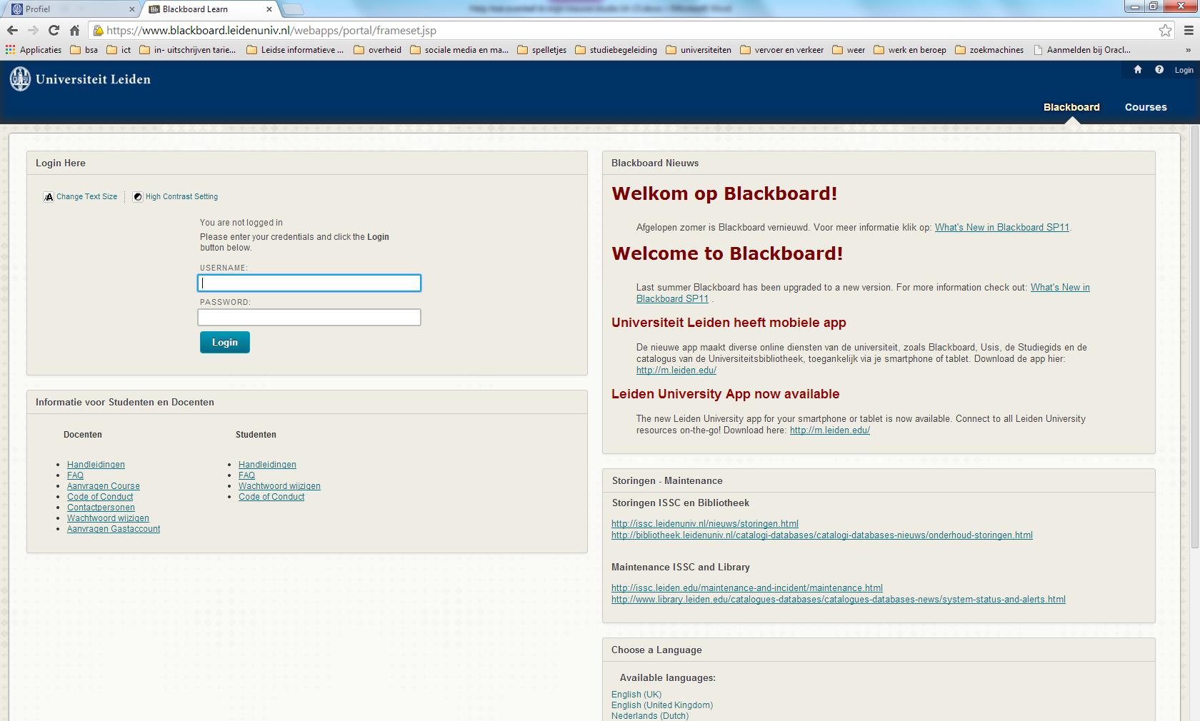 Wat is Blackboard? Blackboard is de elektronische leeromgeving van de universiteit.
