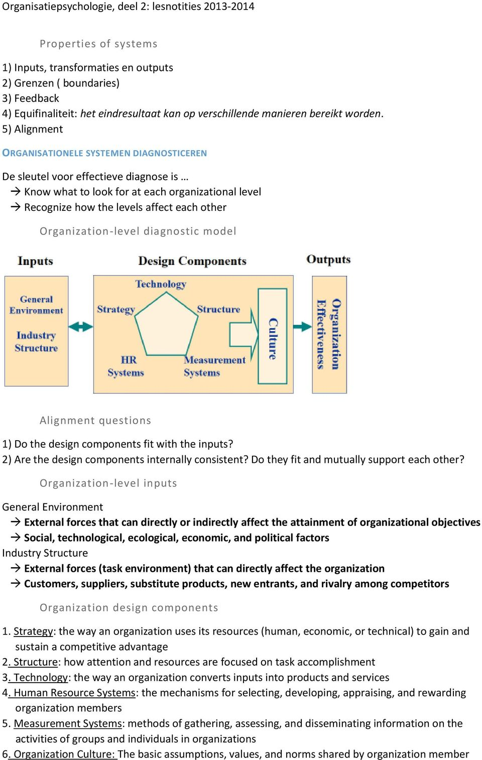 Organization-level diagnostic model Alignment questions 1) Do the design components fit with the inputs? 2) Are the design components internally consistent?