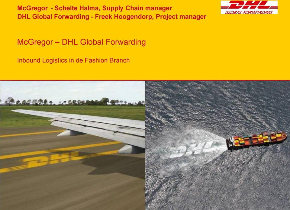 Hoogendorp, Project manager McGregor DHL