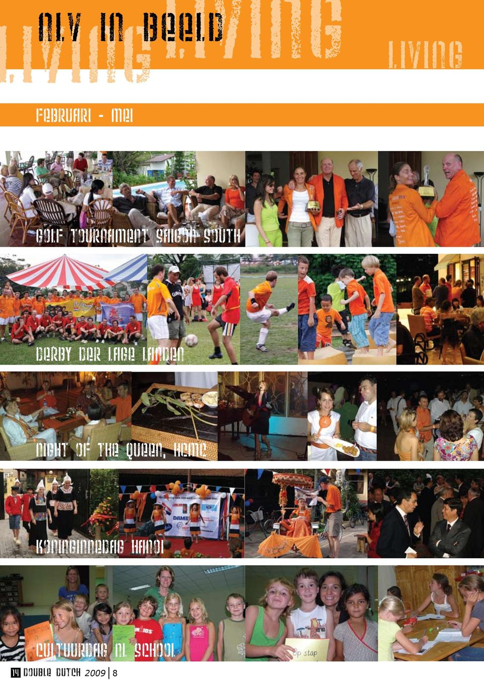 landen Night of the queen, HCMC koninginnedag
