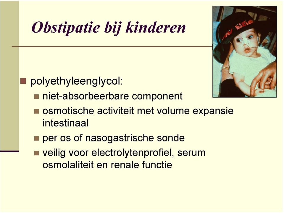 volume expansie intestinaal per os of nasogastrische