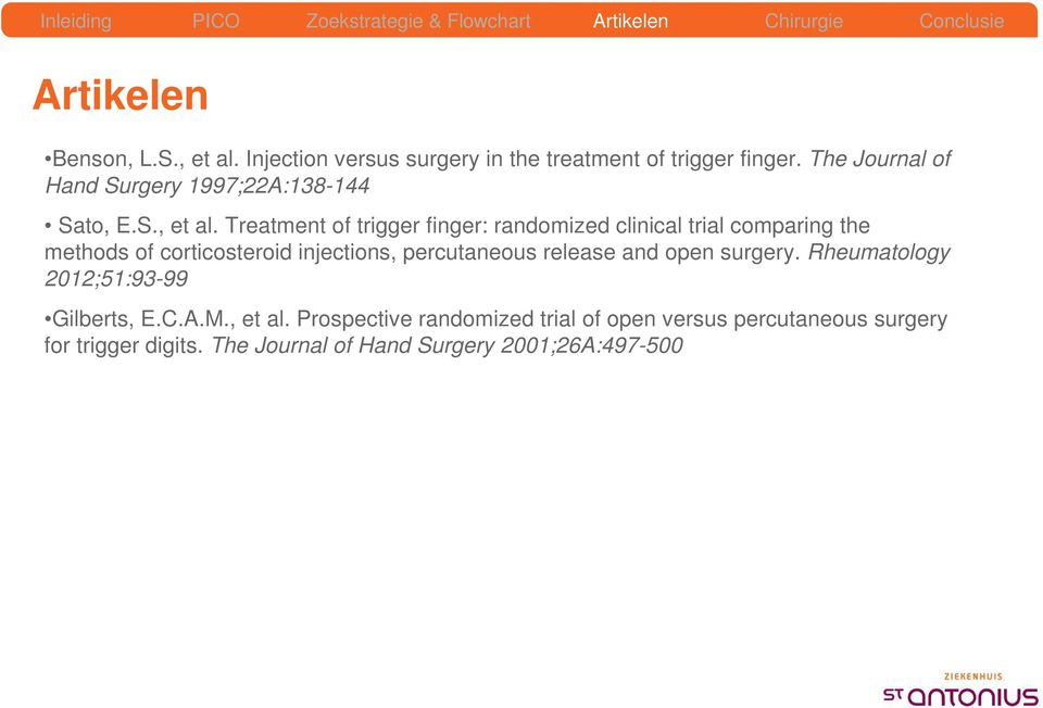 Treatment of trigger finger: randomized clinical trial comparing the methods of corticosteroid injections, percutaneous