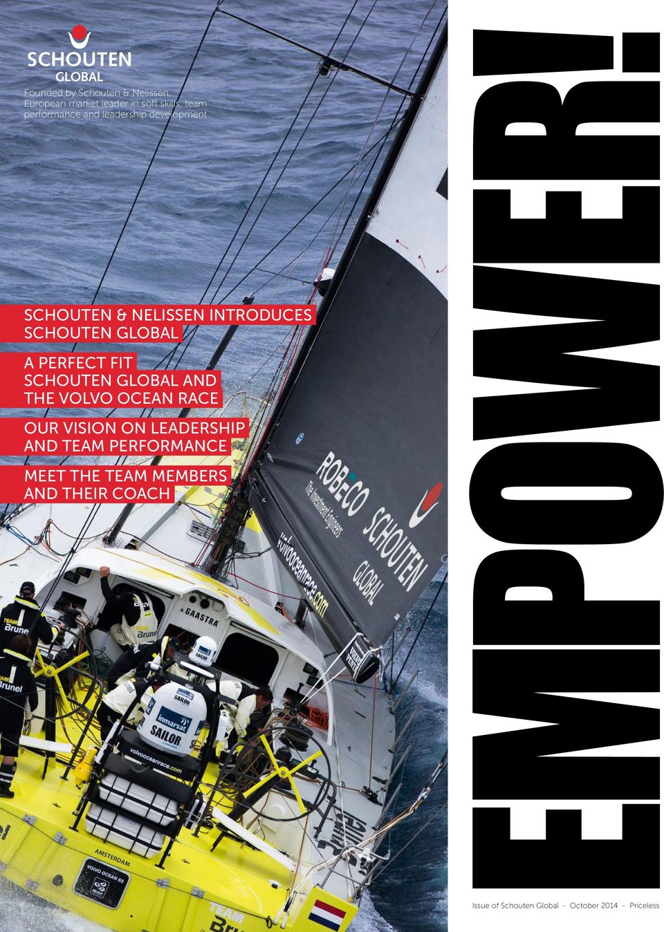 SCHOUTEN GLOBAL AND THE VOLVO OCEAN RACE OUR VISION ON LEADERSHIP AND TEAM PERFORMANCE