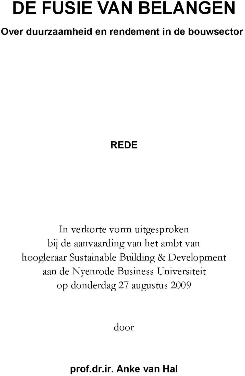 hoogleraar Sustainable Building & Development aan de Nyenrode Business