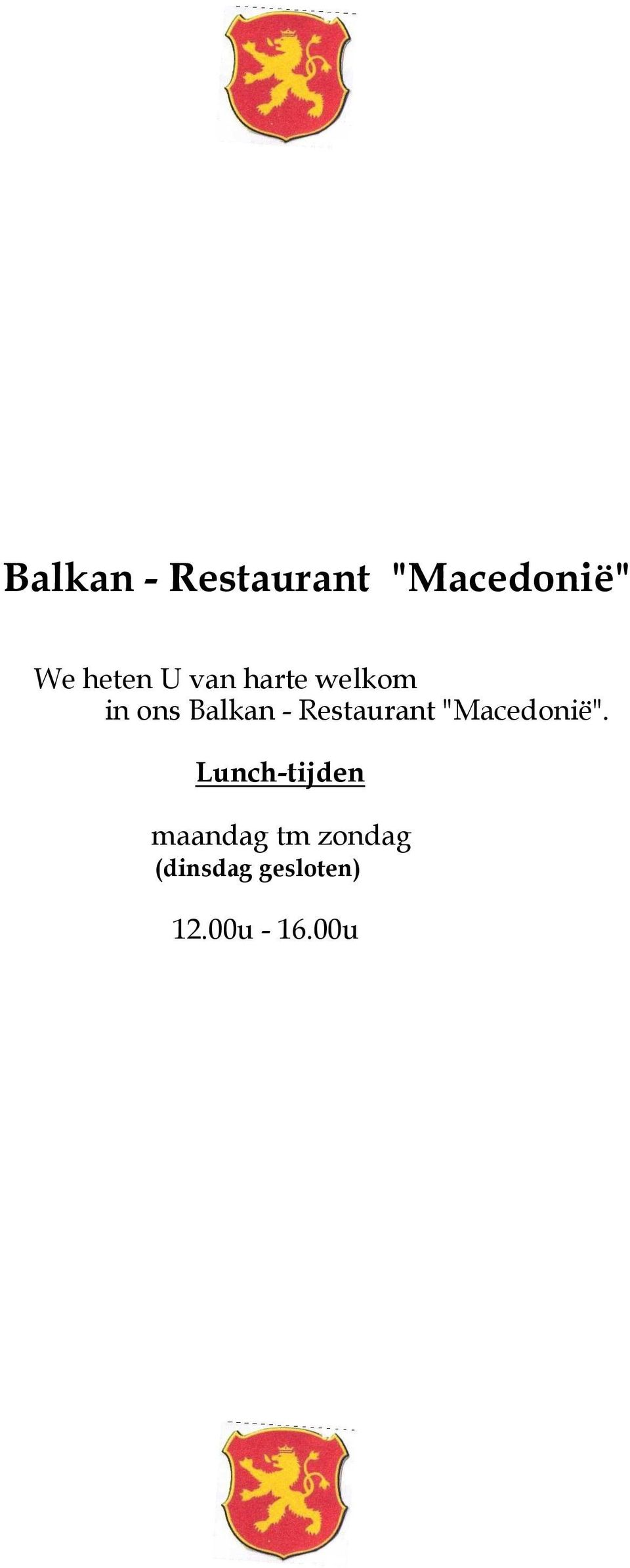 "Restaurant ""Macedonië""."