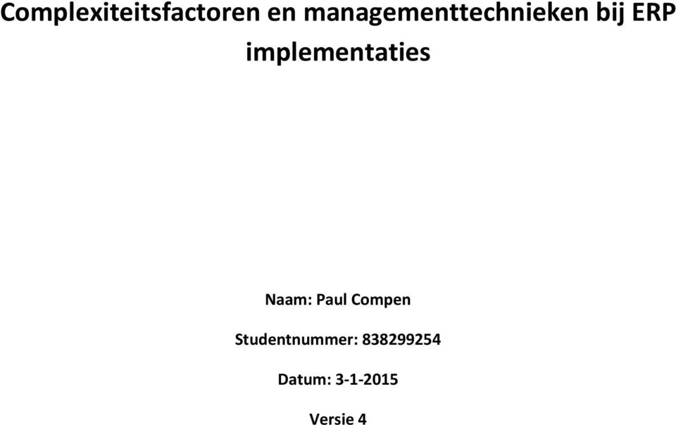 implementaties Naam: Paul Compen