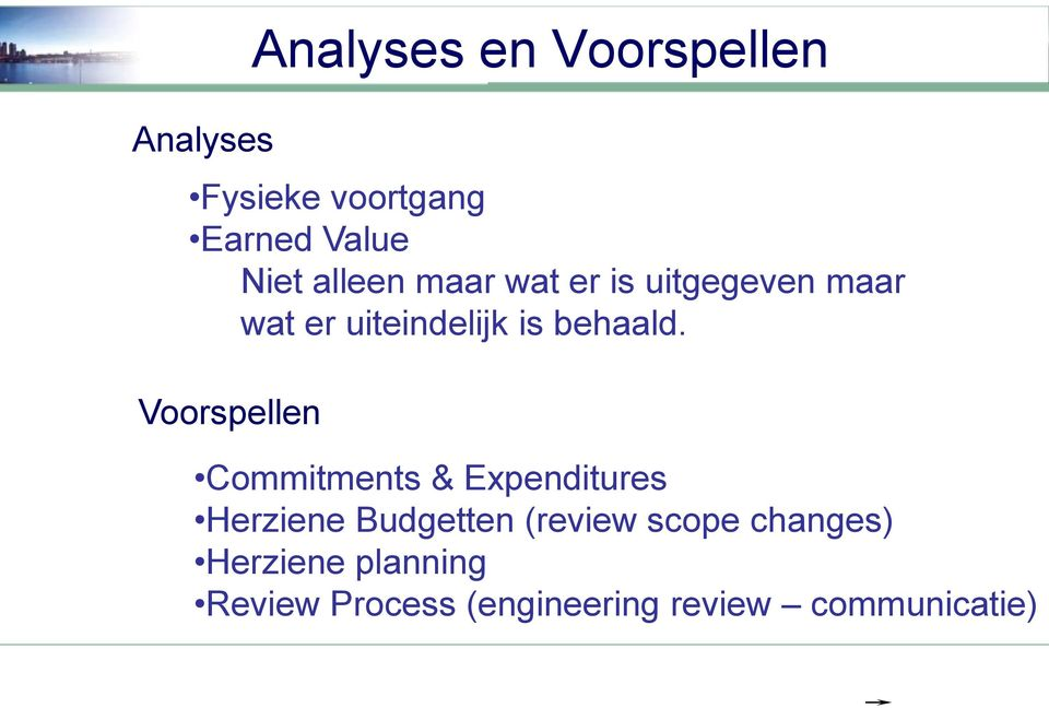 Voorspellen Commitments & Expenditures Herziene Budgetten (review scope