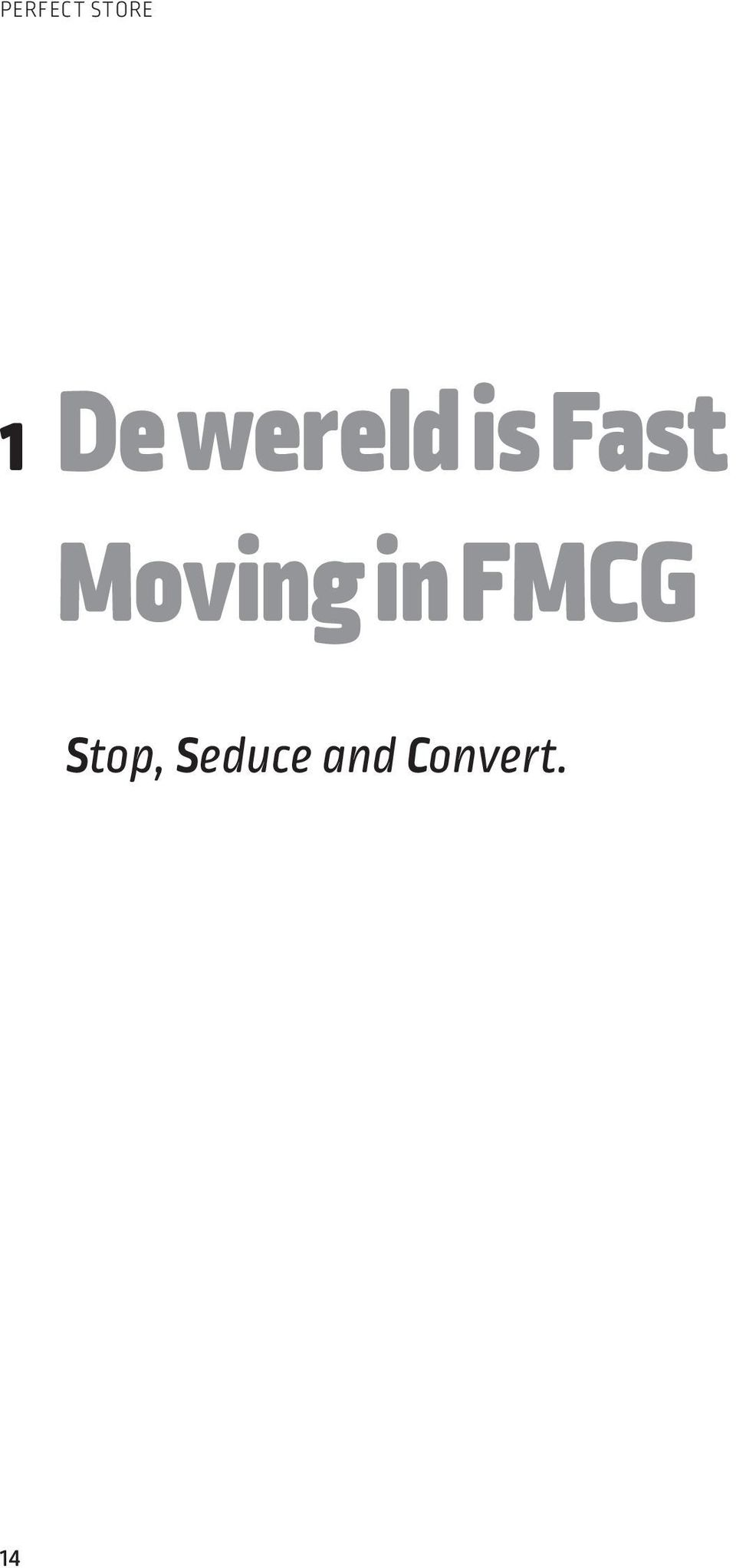 Moving in FMCG