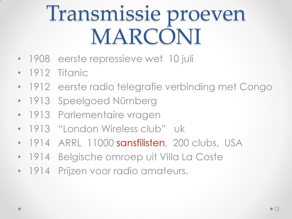 Parlementaire vragen 1913 London Wireless club uk 1914 ARRL 11000 sansfilisten,