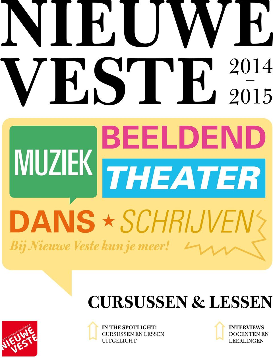Cursussen & lessen In The spotlight!