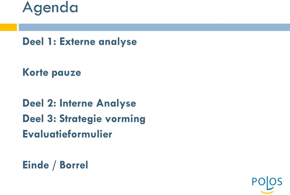 Analyse Deel 3: Strategie