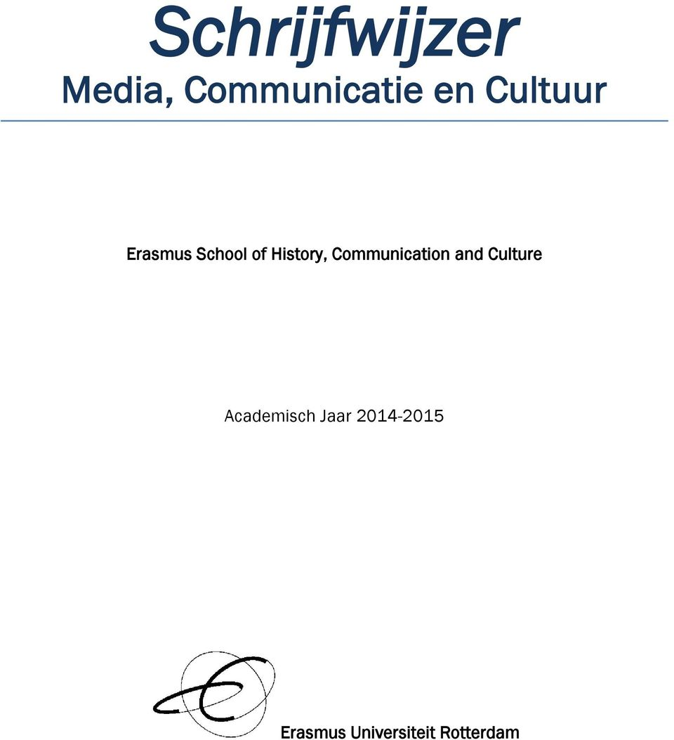 Communication and Culture Academisch
