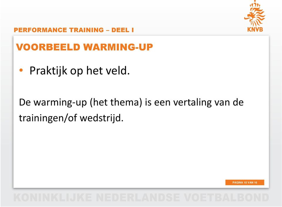 De warming-up (het thema) is een