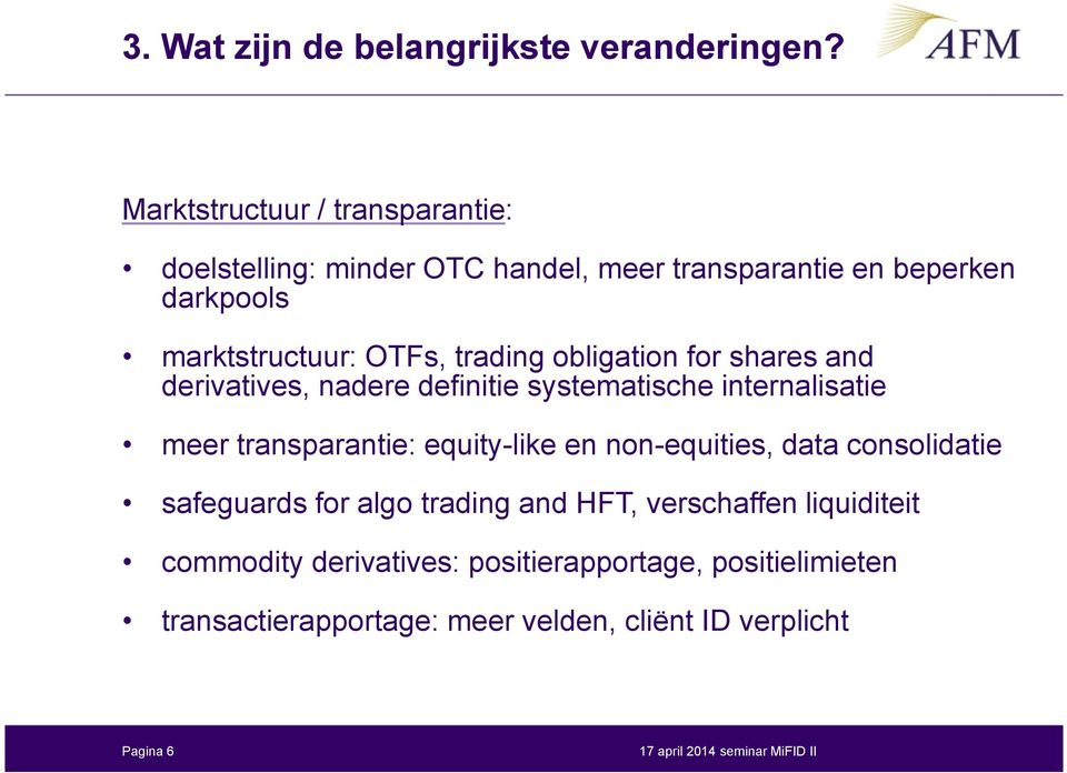 trading obligation for shares and derivatives, nadere definitie systematische internalisatie meer transparantie: equity-like en