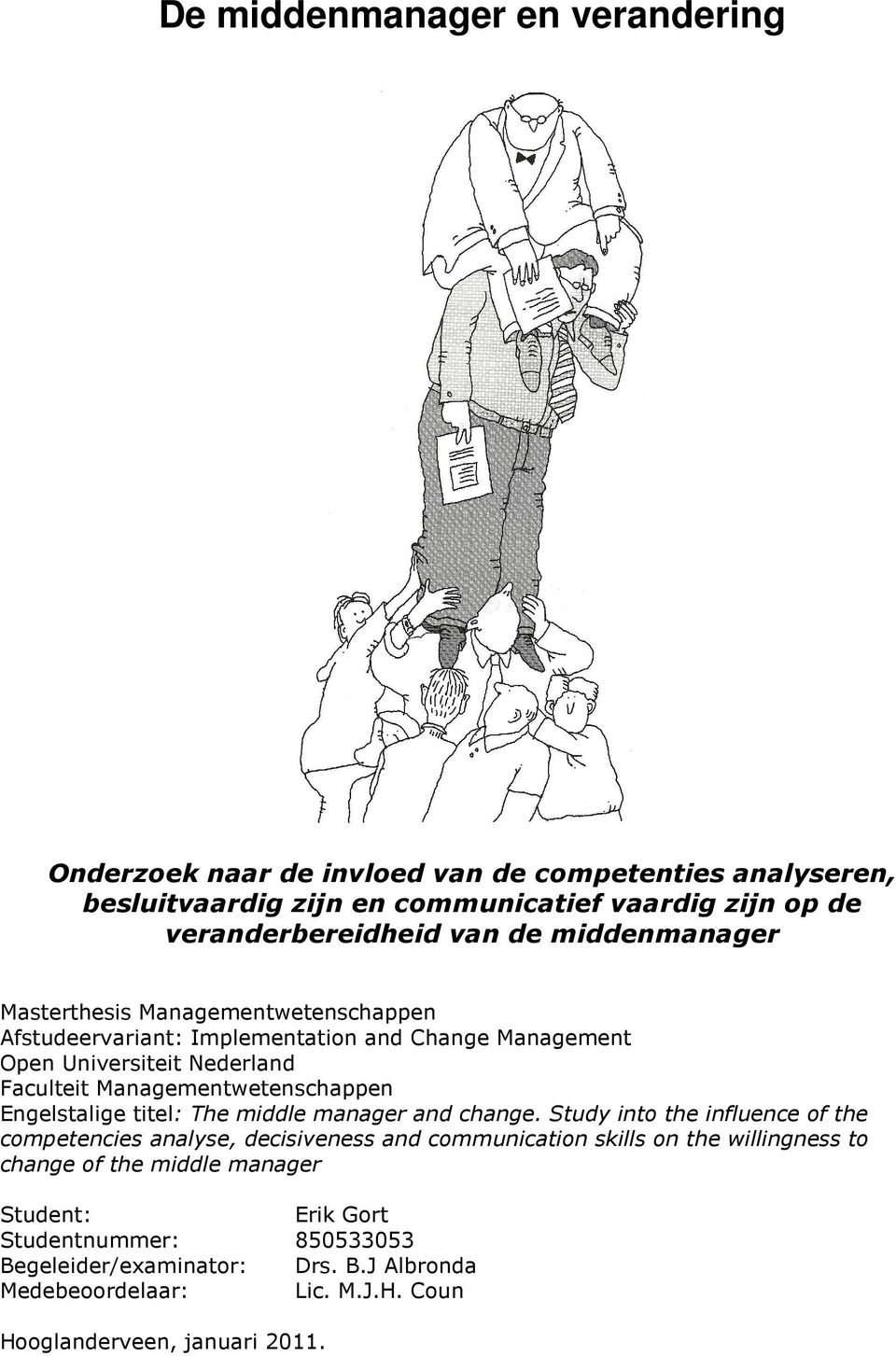 Engelstalige titel: The middle manager and change.