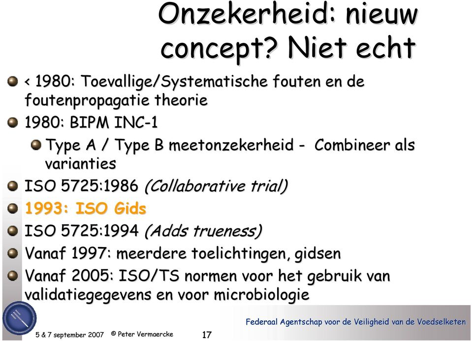 Type A / Type B meetonzekerheid - Combineer als varianties ISO 5725:1986 (Collaborative trial)