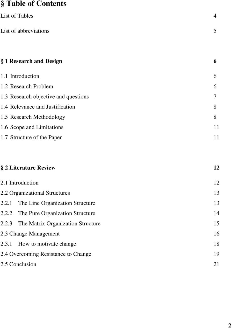 7 Structure of the Paper 11 2 Literature Review 12 2.1 Introduction 12 2.2 Organizational Structures 13 2.2.1 The Line Organization Structure 13 2.2.2 The Pure Organization Structure 14 2.