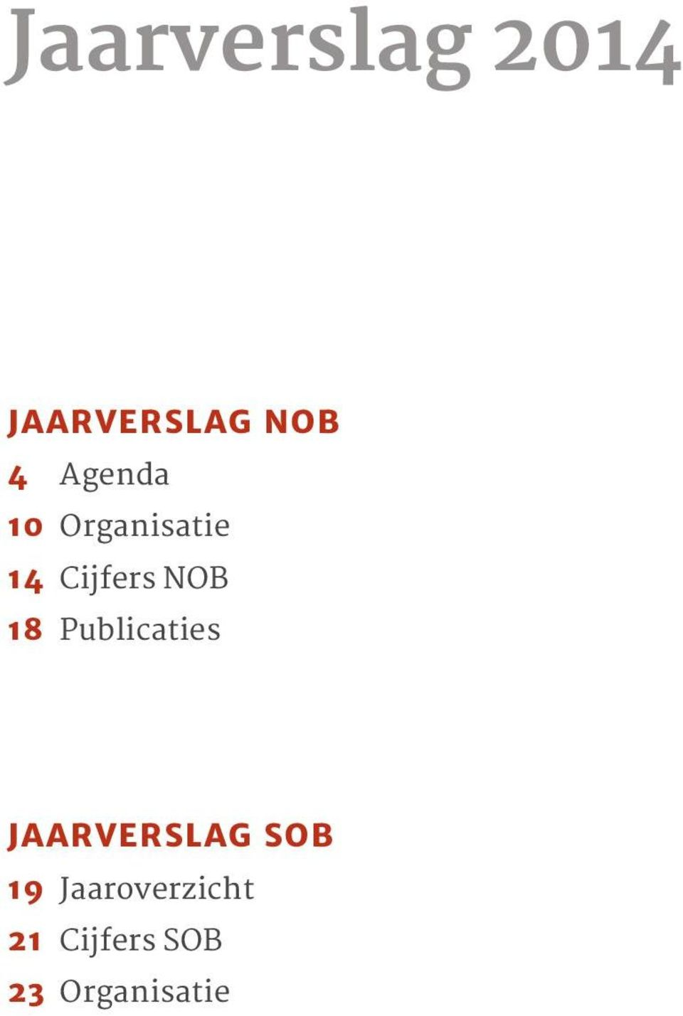 18 Publicaties JAARVERSLAG SOB 19