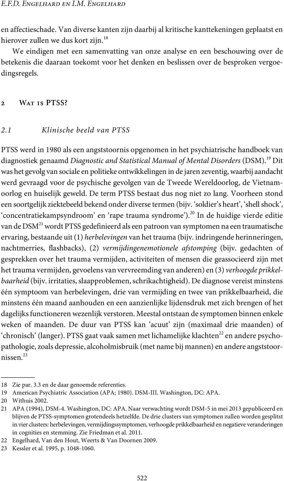 Wat is PTSS? 2.