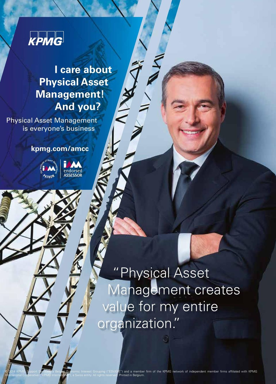 2014 KPMG Support Services, a Belgian Economic Interest Grouping ( ESV/GIE ) and a member firm of the KPMG network