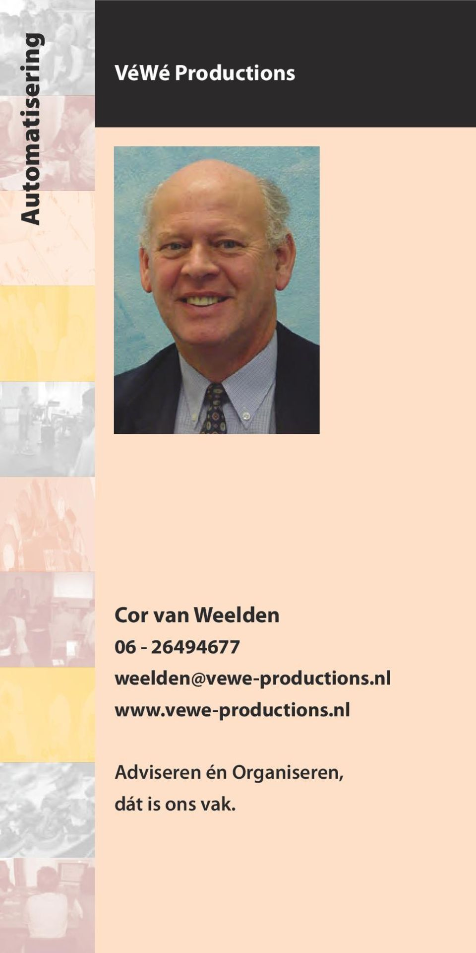 weelden@vewe-productions.nl www.