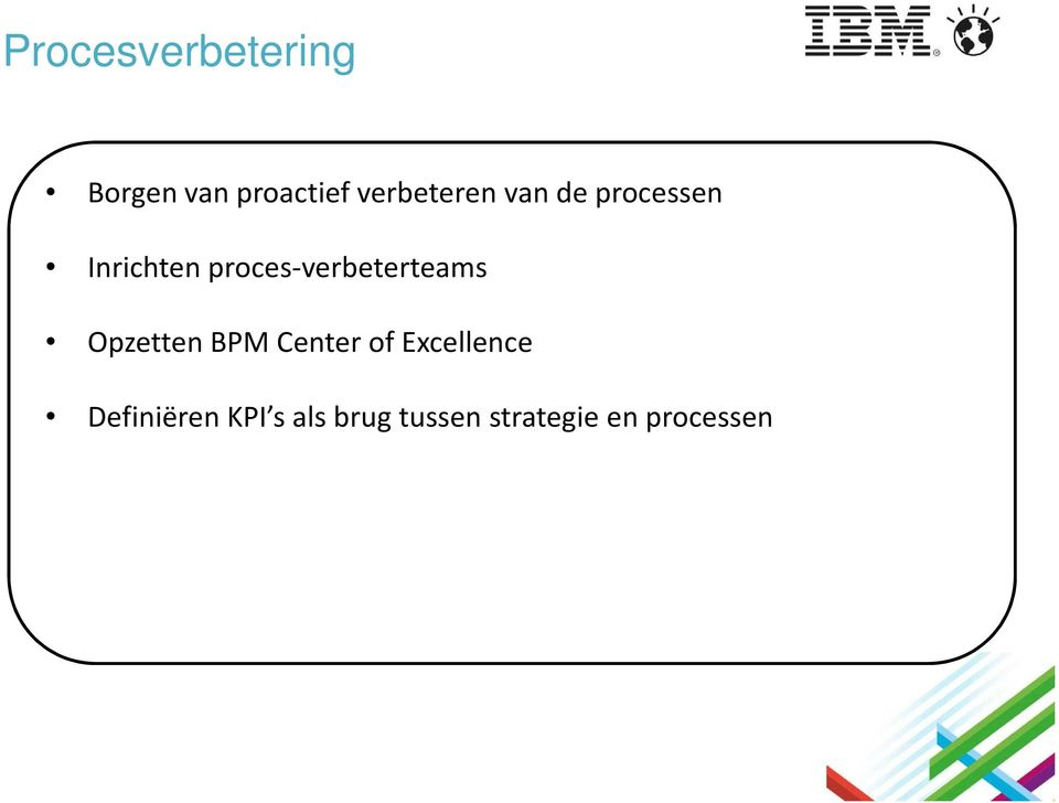 proces-verbeterteams Opzetten BPM Center of