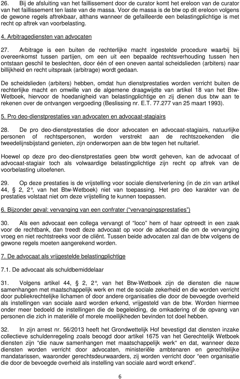 Arbitragediensten van advocaten 27.