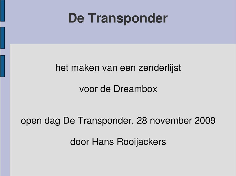 Dreambox open dag De
