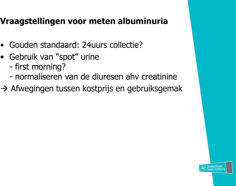 Gebruik van spot urine - first morning?