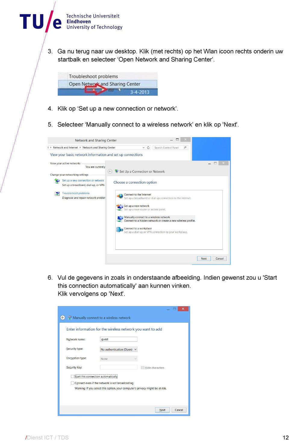 4. Klik op Set up a new connection or network. 5.