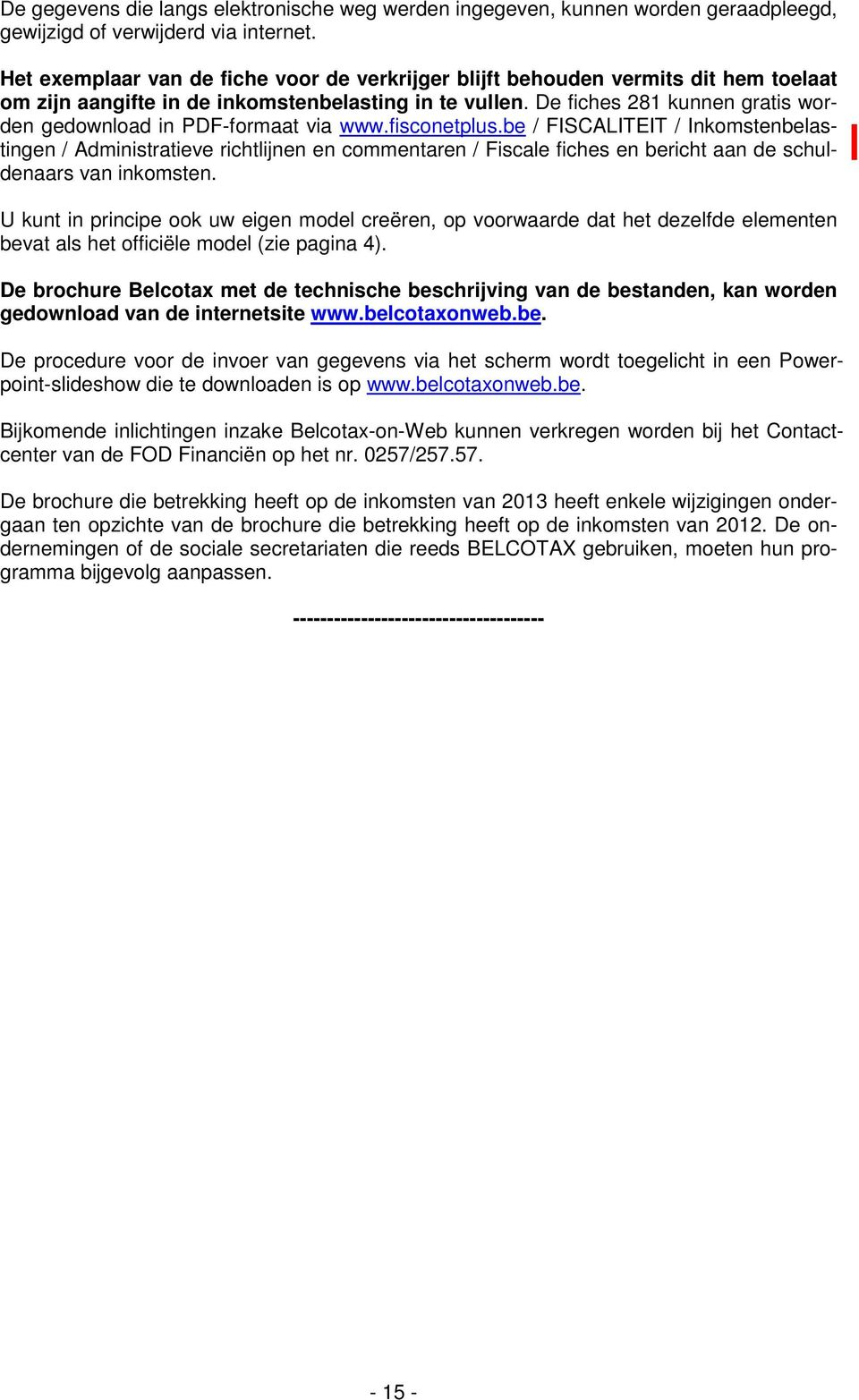 De fiches 281 kunnen gratis worden gedownload in PDF-formaat via www.fisconetplus.