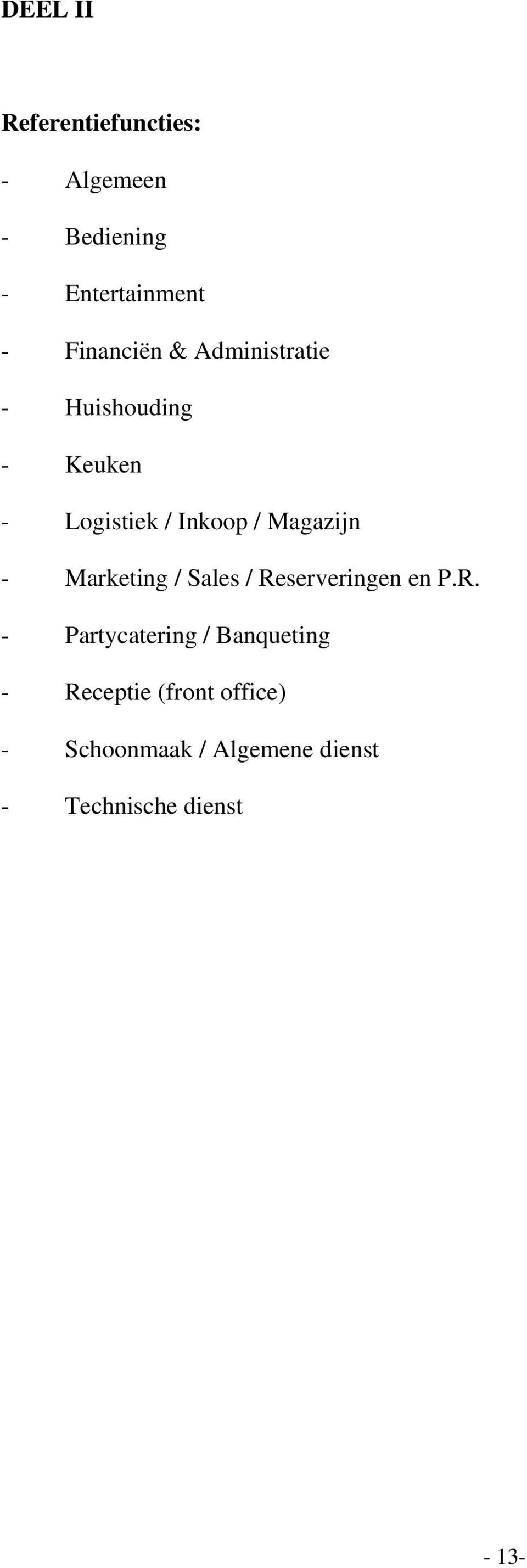 Magazijn - Marketing / Sales / Re