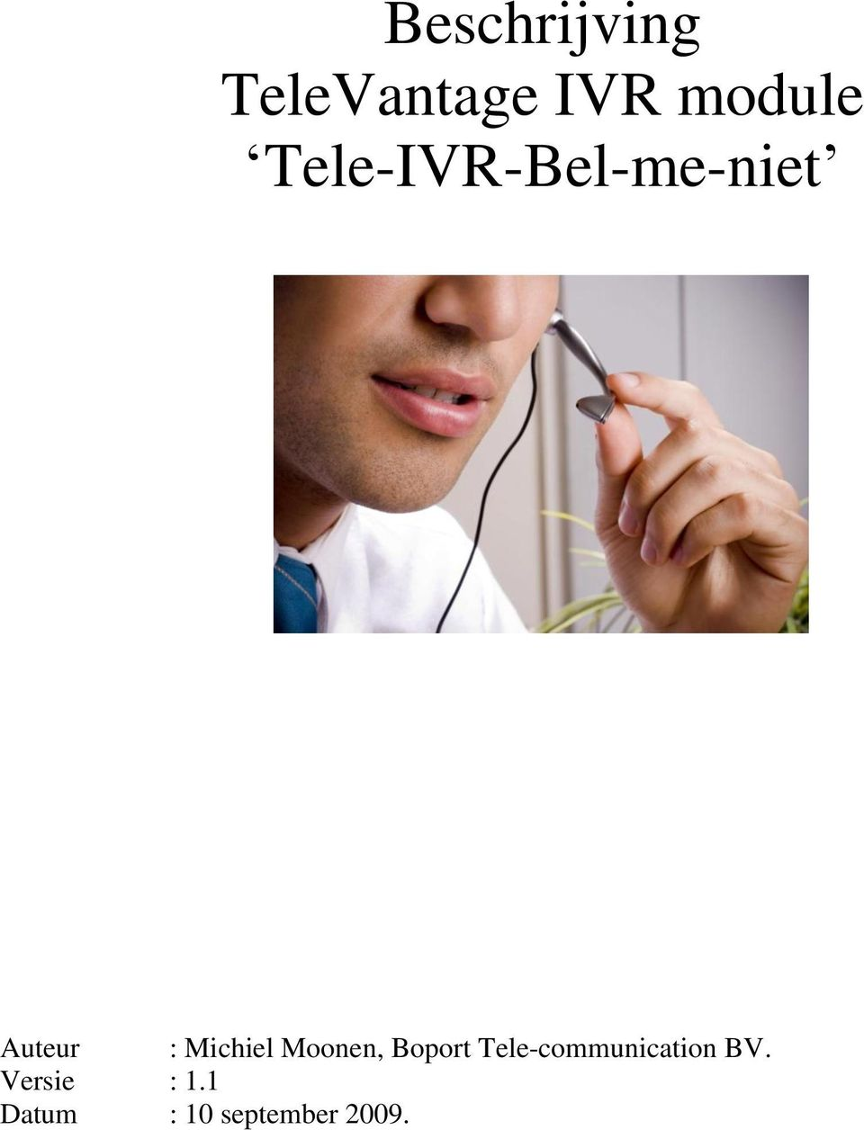 Moonen, Boport Tele-communication BV.