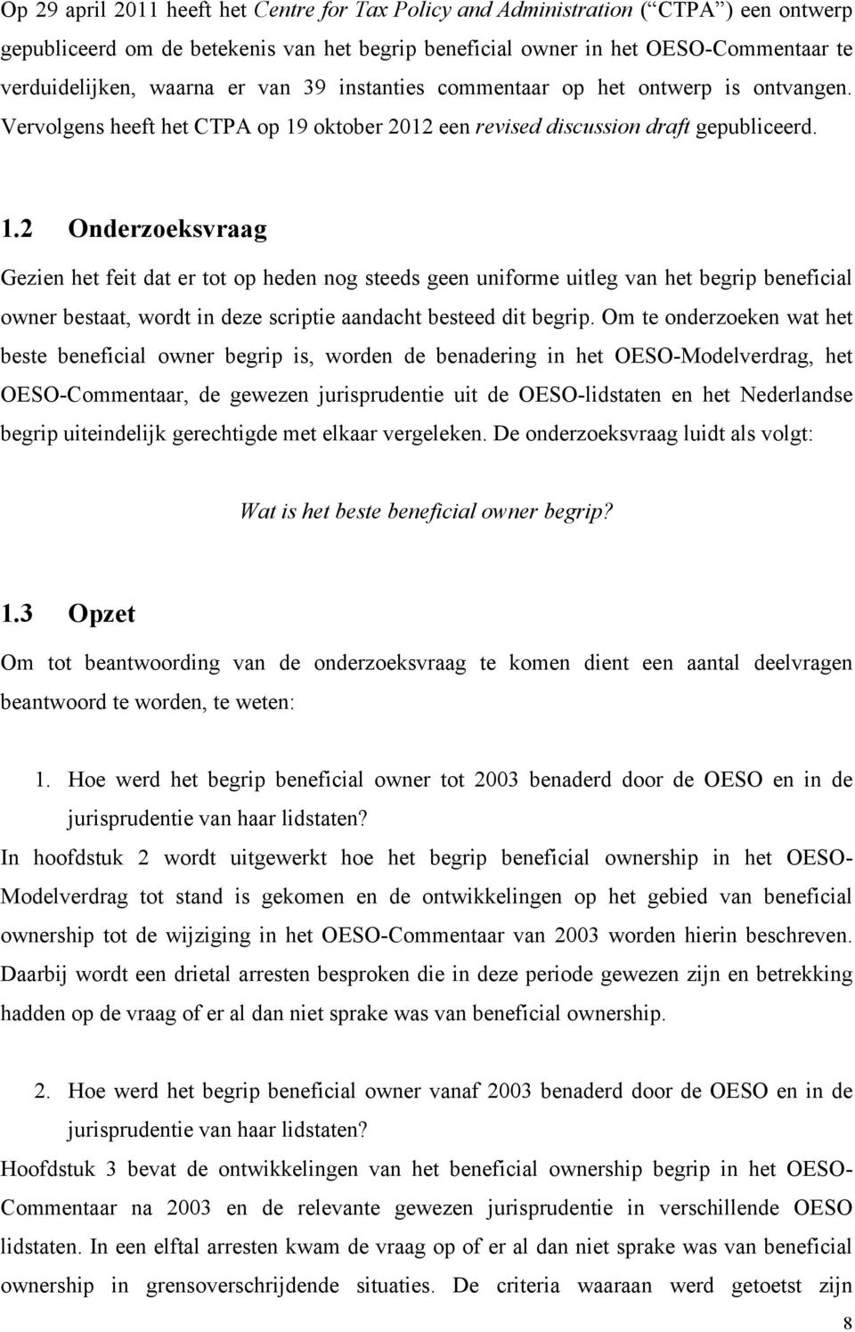 oktober 2012 een revised discussion draft gepubliceerd. 1.