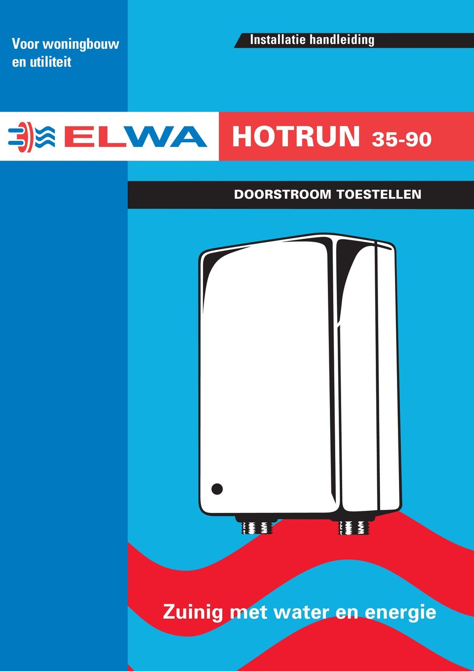 HOTRUN 35-90 DOORSTROOM