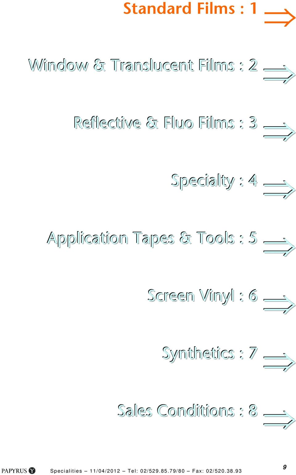 Specialty : 4 Application Tapes & Tools : 5