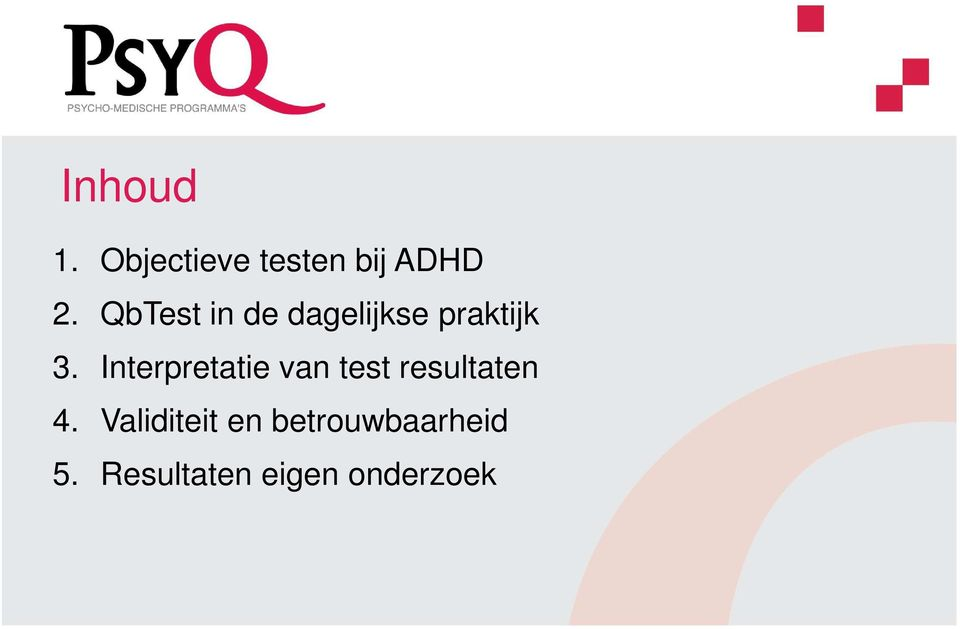Interpretatie van test resultaten 4.
