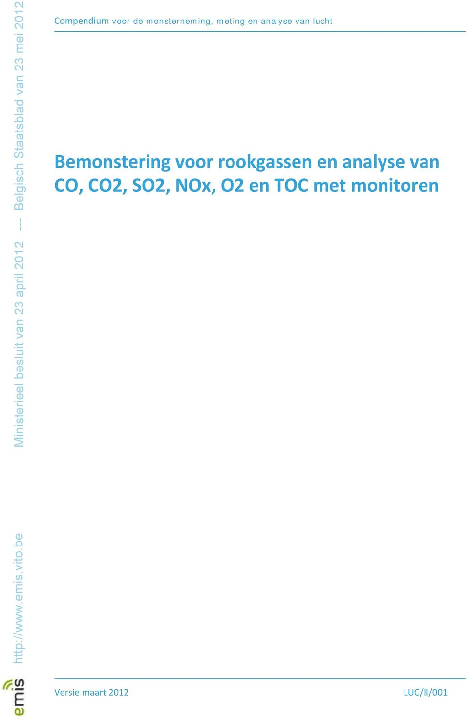 rookgassen en analyse van CO, CO2, SO2, NOx,